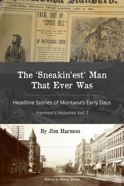 Harmon's Histories Vol. 1